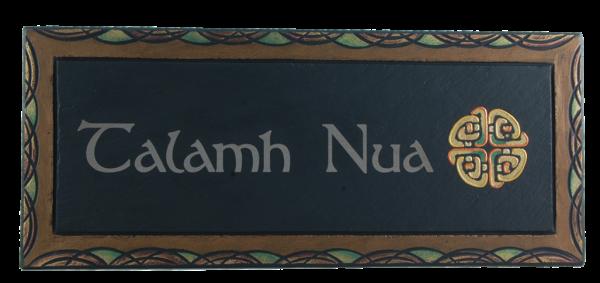 House sign Talamh Nua