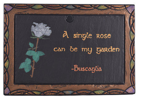 Slate Plaque with Rose and handwritten inscription